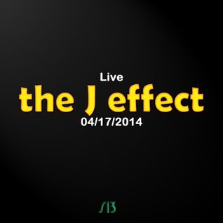 the J effect Live (04/17/2014) [Progressive meets Electro]