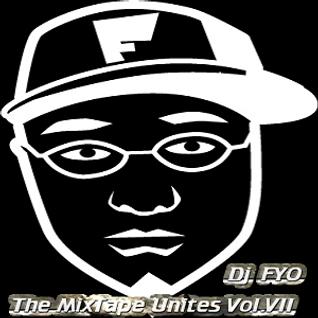 Dj FYO - The MixTape Unites Vol.VII