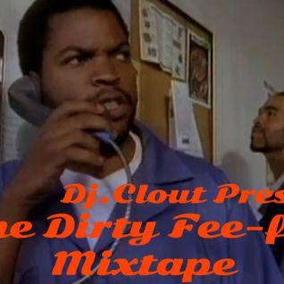 The Dirty Fee-Fee Mixtape
