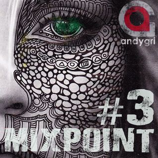 andygri | MIXPOINT#3