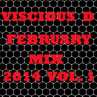 Viscious D - February Mix 2014 Vol. 1