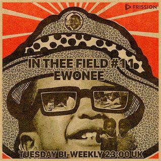 In Thee Field #11 w/ ewonee