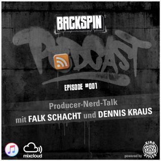 BACKSPIN_PODCAST - Episode #001 - Producer-Nerdtalk mit Falk Schacht und Dennis Kraus