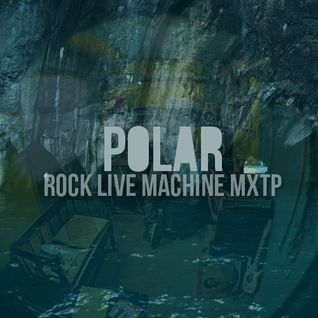 Dilema Podcast Vol. 7: Polar - Rock live machine Mixtape