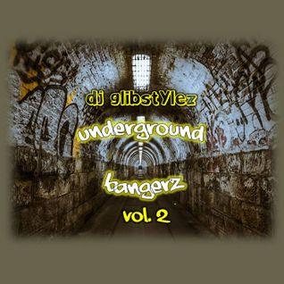 DJ GlibStylez - Underground Bangerz Vol.2