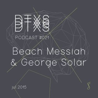 DATEXEUS PODCAST #021 / BEACH MESSIAH & GEORGE SOLAR / JULIO 2015