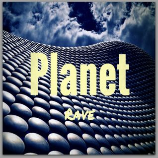 The Planet Rave Podcast 02 06 16 House, Bass, Breaks & DnB