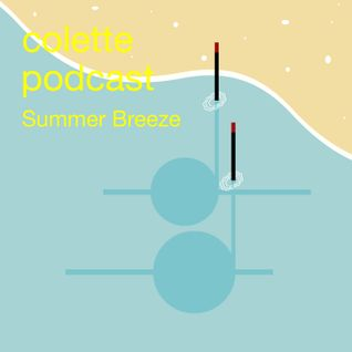 Colette Podcast #63 - Summer Breeze 2014