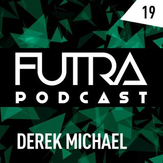 Futra Podcast 19 - Derek Michael