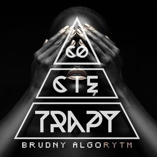 CoCieTrapY - #BrudnyAlgorytm (Trap Mix)