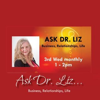 NEW SHOW! Ask Dr. Liz
