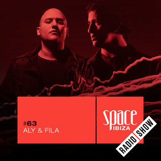 Aly & Fila at Clandestin pres. Full On Ibiza - July 2015 - Space Ibiza Radio Show #63