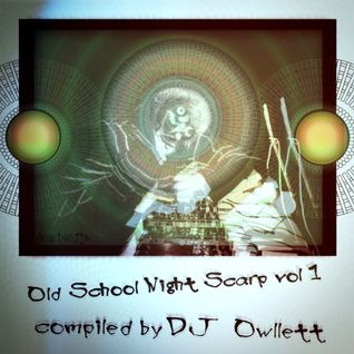 Owllett - Old School Night Scarp vol 1