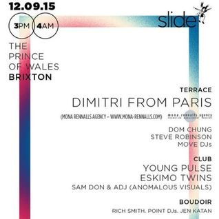 Dimitri From Paris - Live @ Slide Prince Of Wales (Brixton) - 12.09.2015