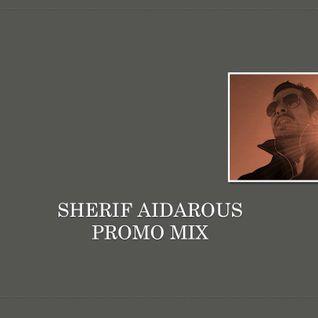 Sherif Aidarous Promo Mix July 2014