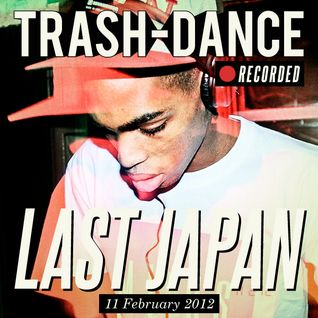 LAST JAPAN live @ TRASH-DANCE