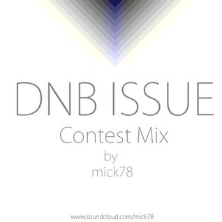 DnB Issue Contest Mix by Mick78
