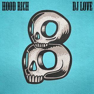 Hood Rich 8