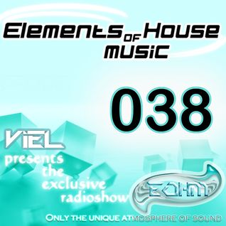 Viel - Elements of House music 038