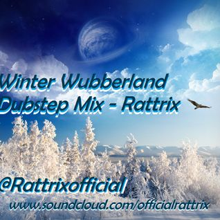 A Winter Wubberland [Dubstep Mix]