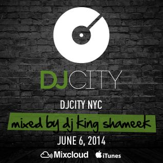 DJ King Shameek - Friday Fix - June 6, 2014