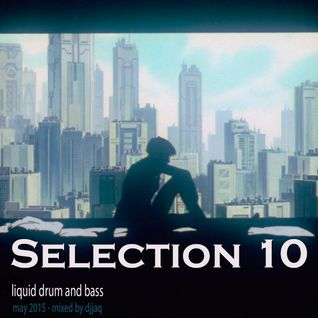 Selection 10 ME (May 2015 - Mixed by djjaq)