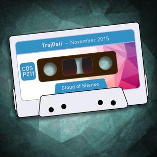 TrajDali - November 2015 [COSP011] Cloud Of Silence podcast