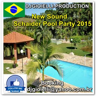 DJGIOIELLI-PRODUCTION-SCHAIDER POOL PARTY 2015.