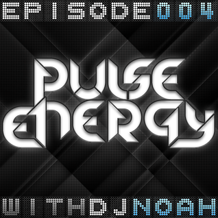 Pulse Energy: Episode 4