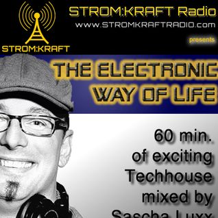 Sascha Luxx - The Electronic Way of Life 008