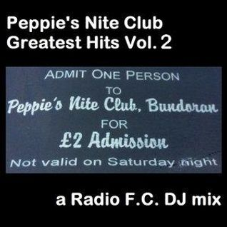 Peppie's Nite Club Greatest Hits Vol. 2