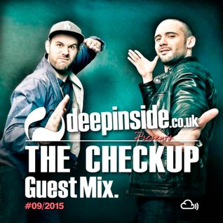 DEEPINSIDE presents THE CHECKUP (Exclusive Guest Mix)