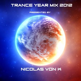 Nicolas Von K Trance Year mix 2012