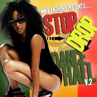 Michael Anthony - Stop Drop & DanceHall Vol.2