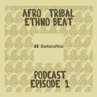 Afro-Tribal Podcast #1
