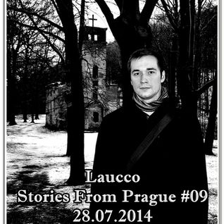 Laucco - Stories From Prague #09 (28.07.2014)