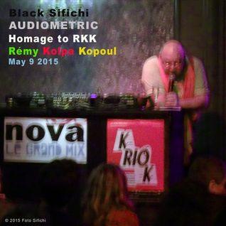 Black Sifichi - Homage To Remy Kolpa Kopoul - RIP