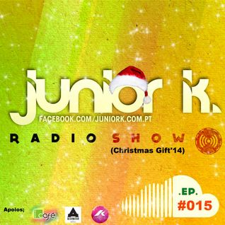 JUNIOR K. RADIO SHOW EP#.15 (Christmas Gift'14)
