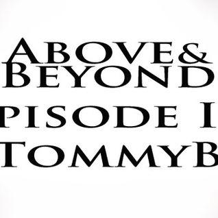 Above&Beyond Episode II. (TommyB)