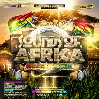 @DJScyther & @PocksYNL Presents #SoundsOfAfrica2