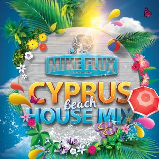 Cyprus Beach House Mix 2015