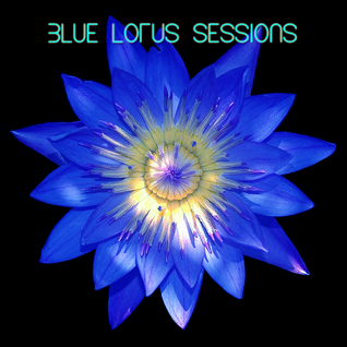 Blue Lotus Sessions 2016-07-18