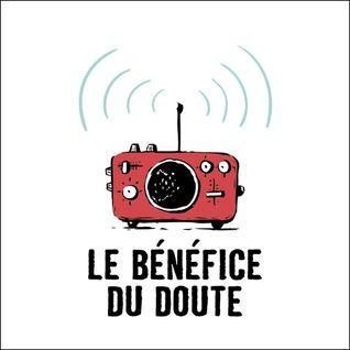 Le Bénéfice du Doute - l'enseignement (29/03/2016)