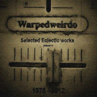 Selected Eclectic works 1976-2012  Volume2
