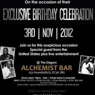 B'DAY BASH FOR GOODIE, J2 & BOOGIE @ ALCHEMIST (SPECIAL TOUCH SET 03:15 - 04:15)