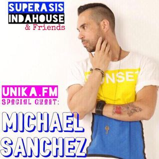 2.-SUPERASIS INDAHOUSE & FRIENDS + MICHAEL SANCHEZ -RADIOLIVE.16.09.2016 EPISODE 2