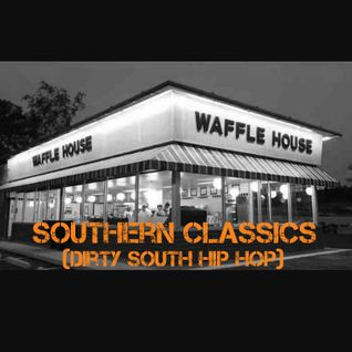 Southern Classics (Dirty South Hip Hop)