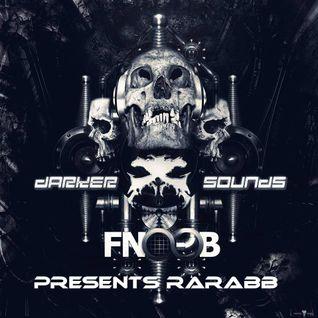 Darker Sounds Artist Podcast #34 Presents RaRabb