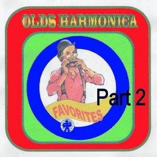 Old Harmonica Favourites - Part 2 - Quartets, Trios, Duos and Soloists