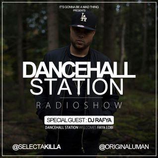 SELECTA KILLA & UMAN - DANCEHALL STATION SHOW #218 - SPECIAL GUEST DJ RAFYA